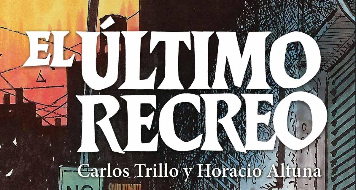 El-ultimo-recreo-trillo-altuna-golem-comics-argentino-novela-grafica-00