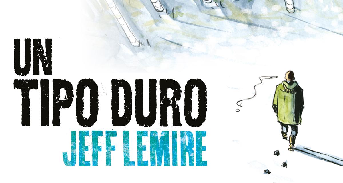 Golem-Comics-Un-tipo-duro-Jeff-lemire-01